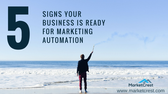 5 Signs Marketing Automation
