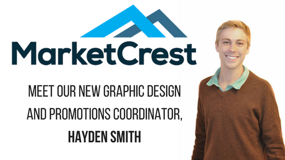 MarketCrest Hires Hayden Smith as New Graphic Design and Promotions Coordinator