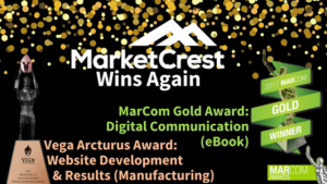 MarketCrest, LLC Wins Vega Digital Award and MarCom Award