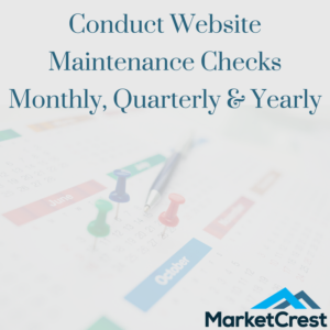 Conduct Website Maintenance Checks Monthly, Quarterly & Yearly
