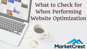 What to Check for When Performing Website Optimization