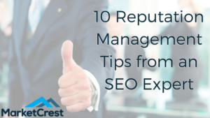 10 Reputation Management Tips From An SEO Expert
